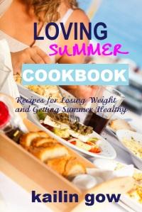 Loving Summer California Cookbook