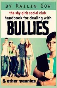 Handbook for Dealing with Bullies and Other Meanies by Kailin Gow