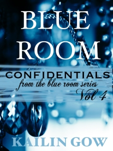 Blue Room Confidentials Vol. 4 By Kailin Gow