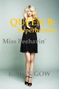 Queen B Superheroine Miss Beehavin by Kailin Gow