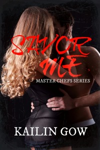 Savor Me (Master Chefs #2) by Kailin Gow