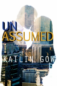 UNASSUMED 1 by Kailin Gow